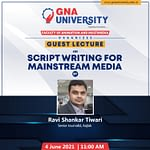 Guest Lecture on Scriptwriting for mainstream media